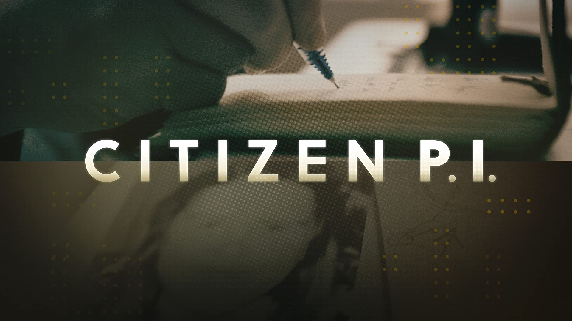 Citizen P.I. - Season 1