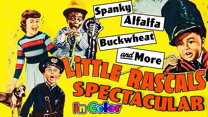 Little Rascals Spectacular - Spanky, Alfalfa, Buckwheat, & More In Color