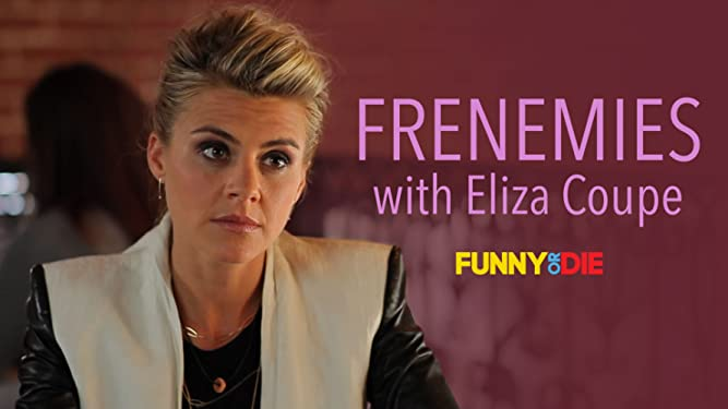 Frenemies with Eliza Coupe