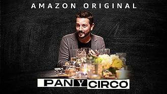 Pan y Circo - Season 1