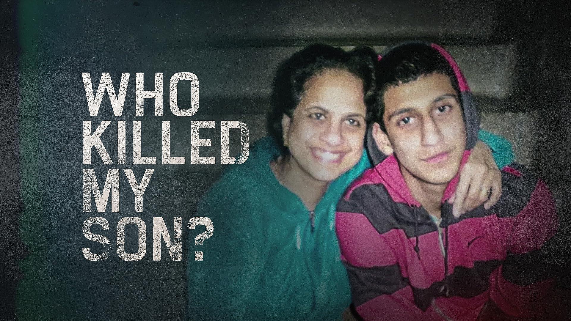 Who Killed My Son? - Season 1