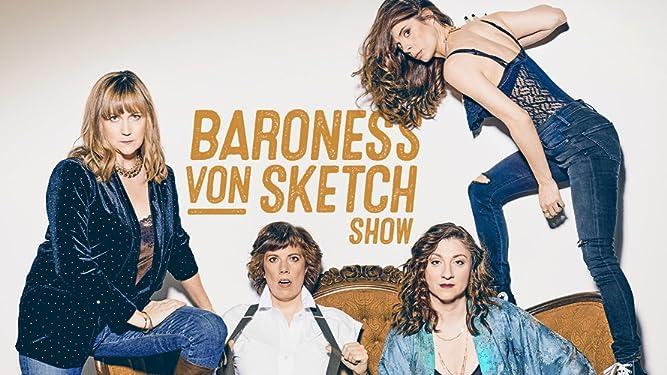 Baroness Von Sketch Show Season 3