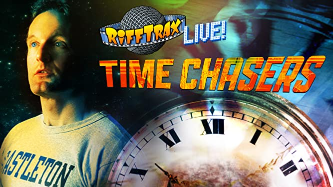 RiffTrax Live: Time Chasers