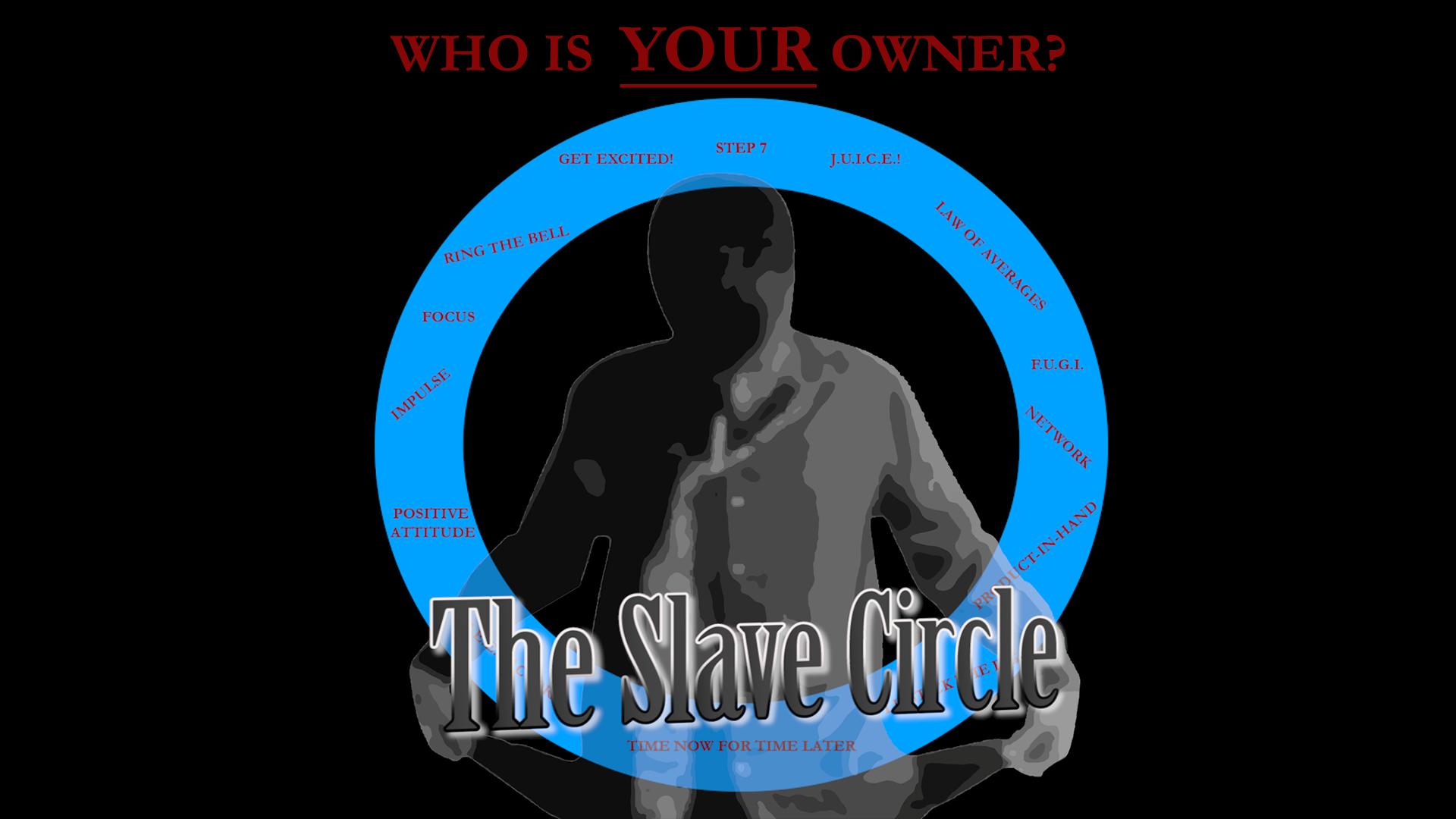 The Slave Circle
