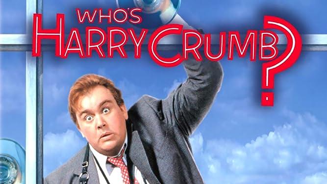 Who's Harry Crumb?