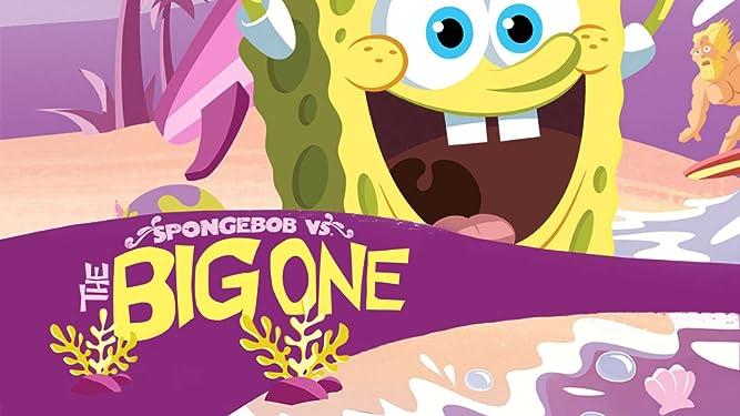 SpongeBob SquarePants: SpongeBob vs. The Big One