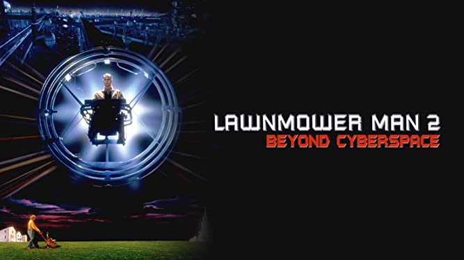 Lawnmower Man 2: Beyond Cyberspace (1996)