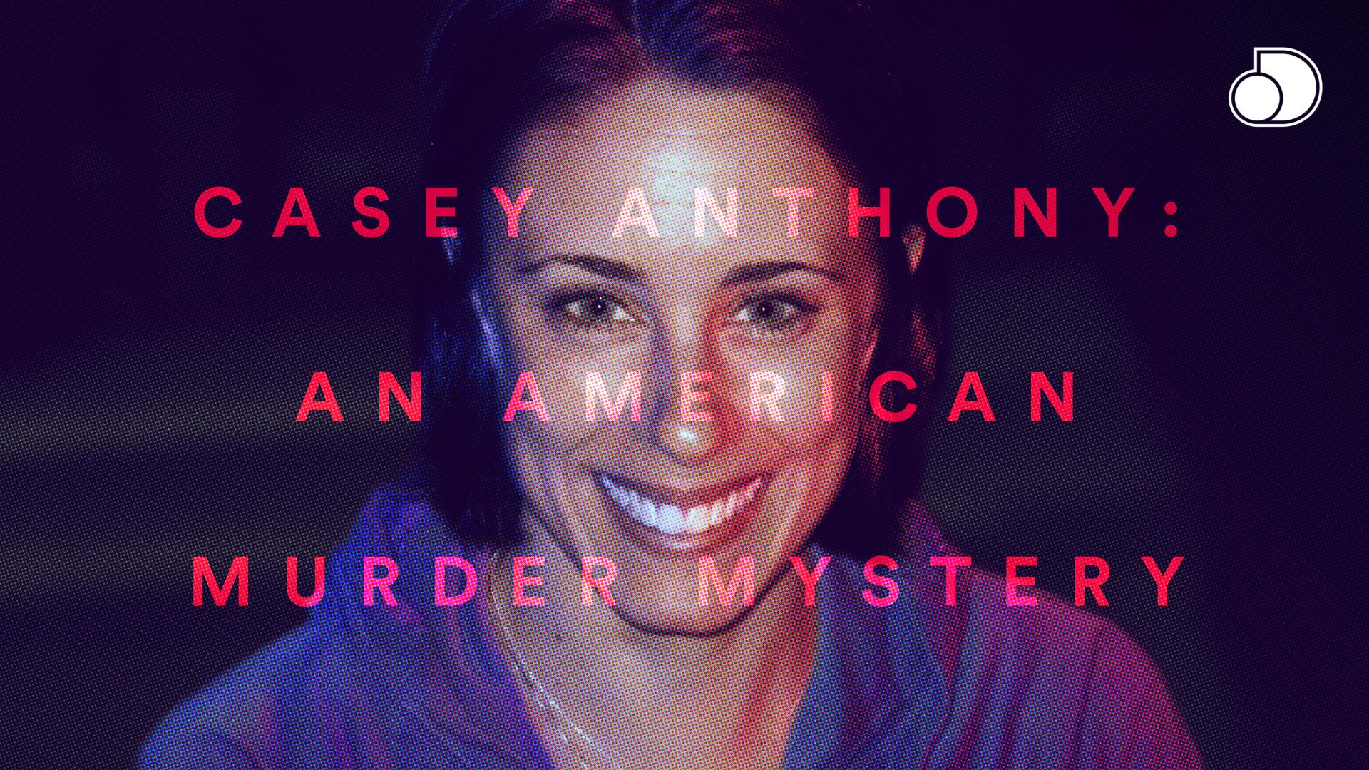 Casey Anthony: An American Murder Mystery - Season 1