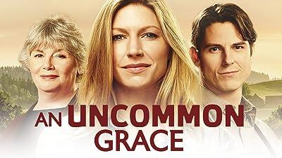 An Uncommon Grace