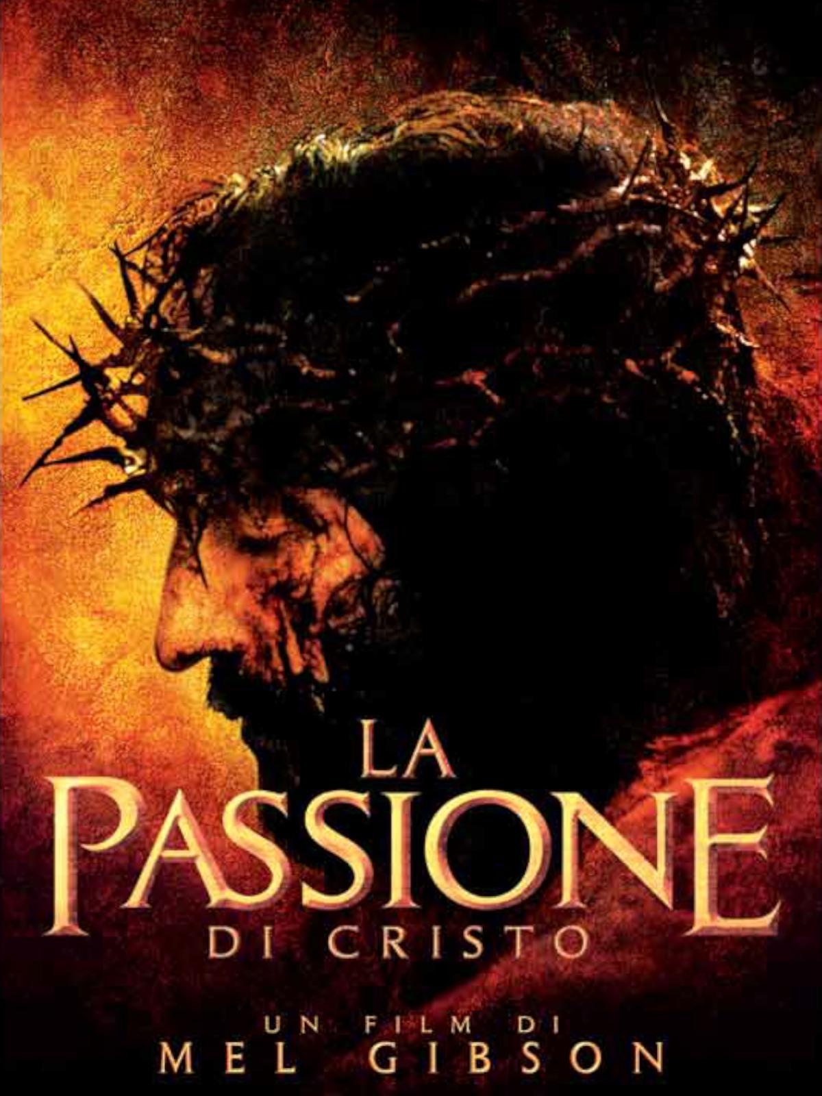 Prime Video La Passione Di Cristo