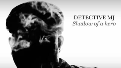 Detective MJ: Shadow of a Hero