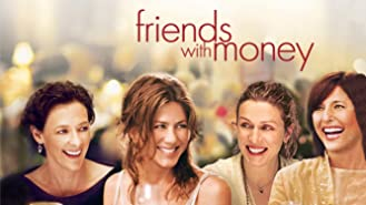 Friends With Money