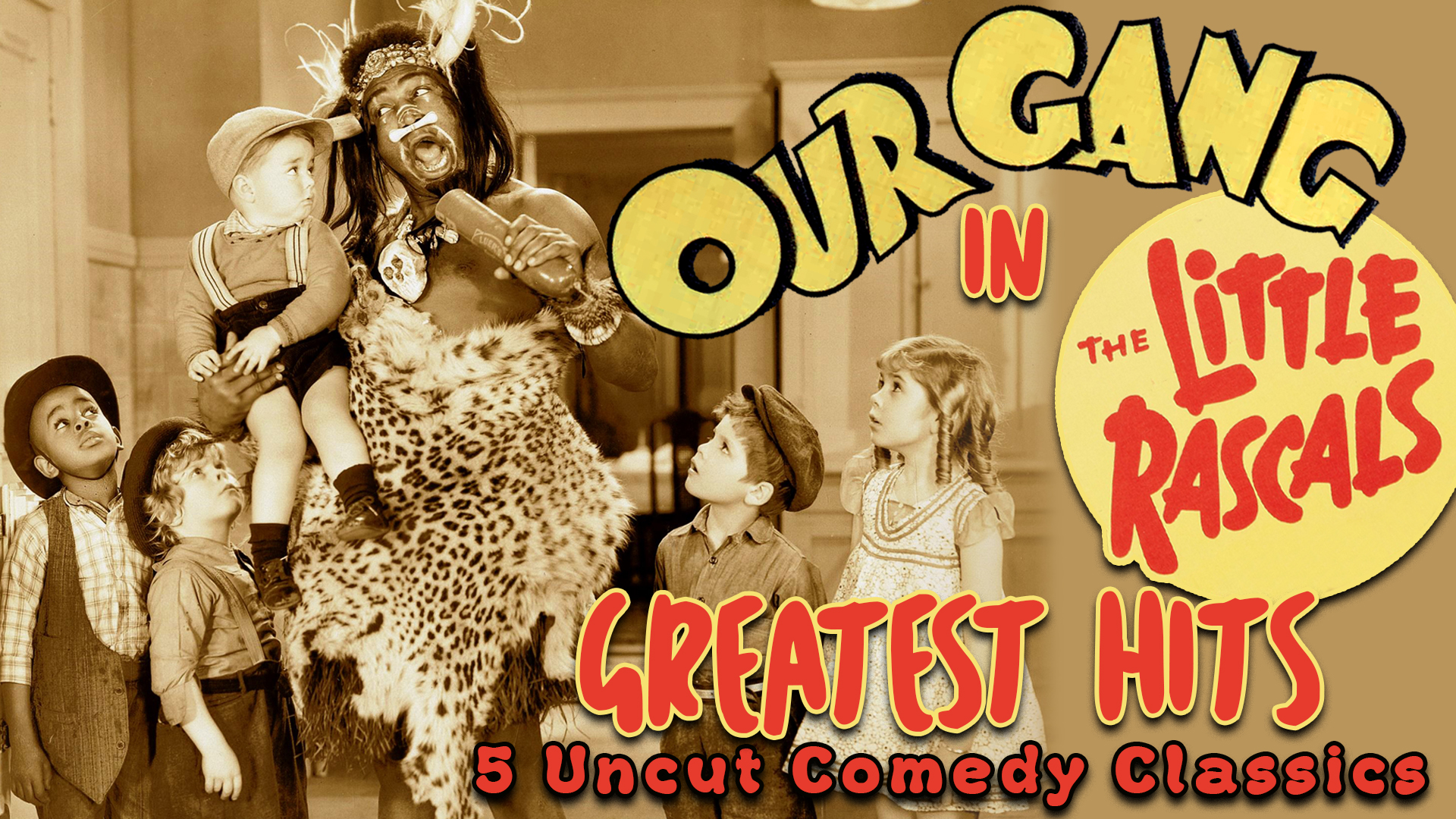 """Our Gang in """"Little Rascals Greatest Hits"""" - 5 Uncut Comedy Classics"""
