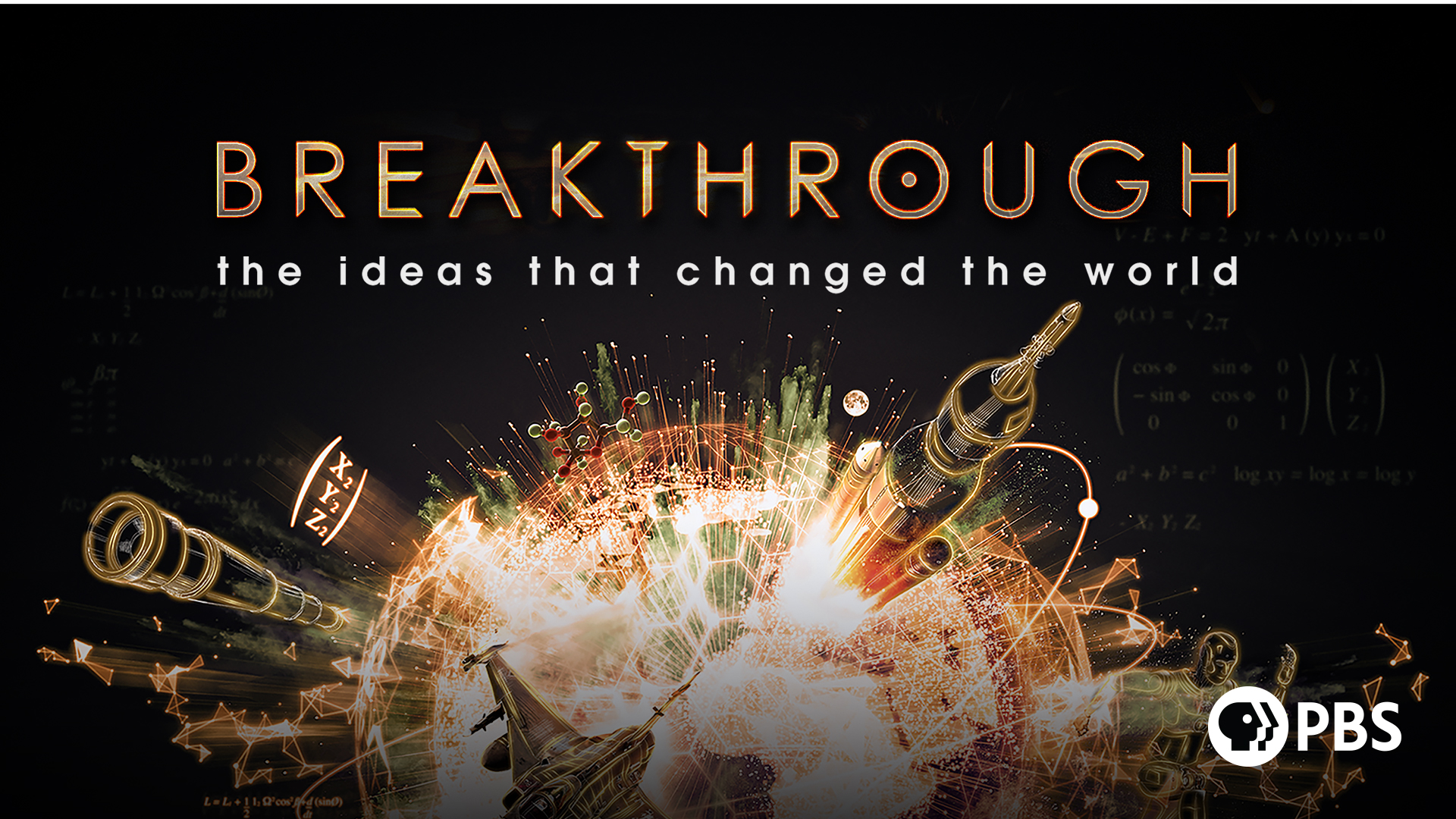 Breakthrough: The Ideas That Changed the World: Season 1