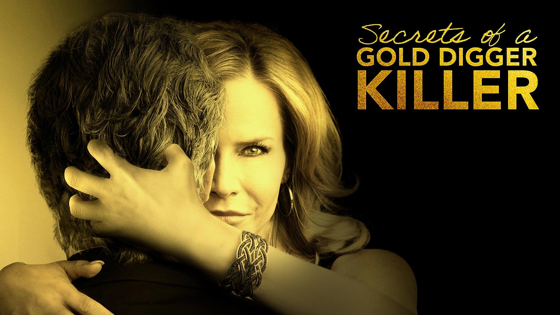 Secrets of a Gold Digger Killer