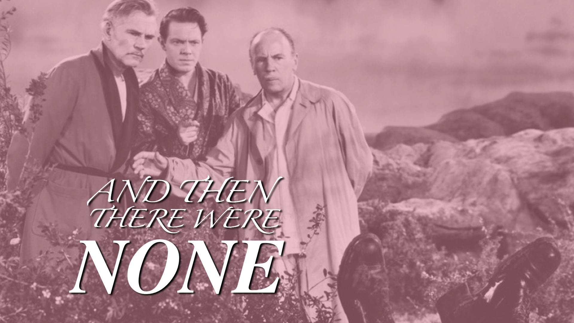 And Then There Were None