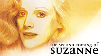 Second Coming of Suzanne, The