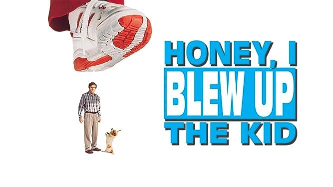 Honey, I Blew Up The Kid