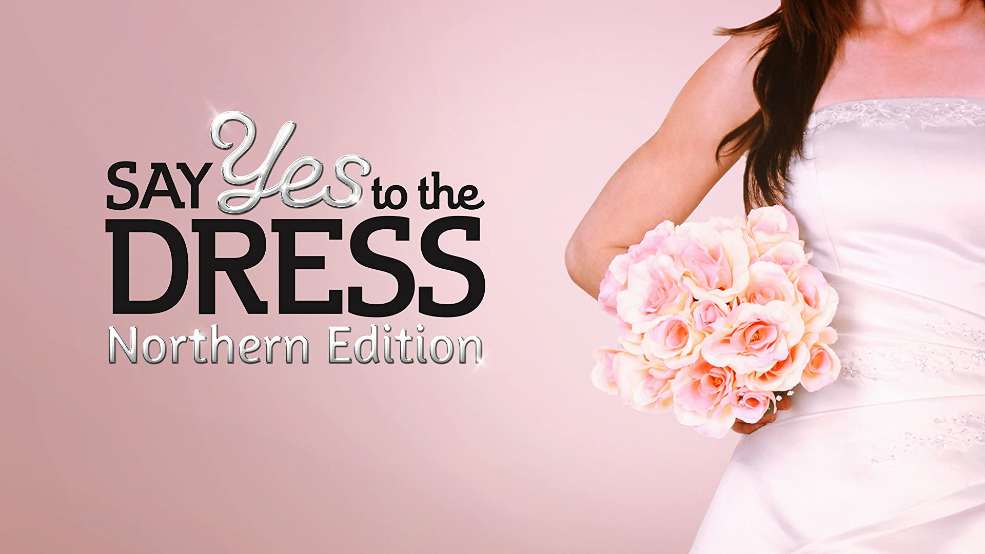 Say Yes to the Dress: Northern Edition - Season 3