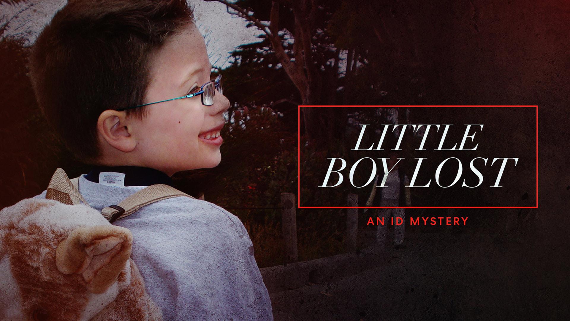 Little Boy Lost: An ID Mystery - Season 1