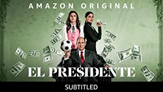 El Presidente- Season 1