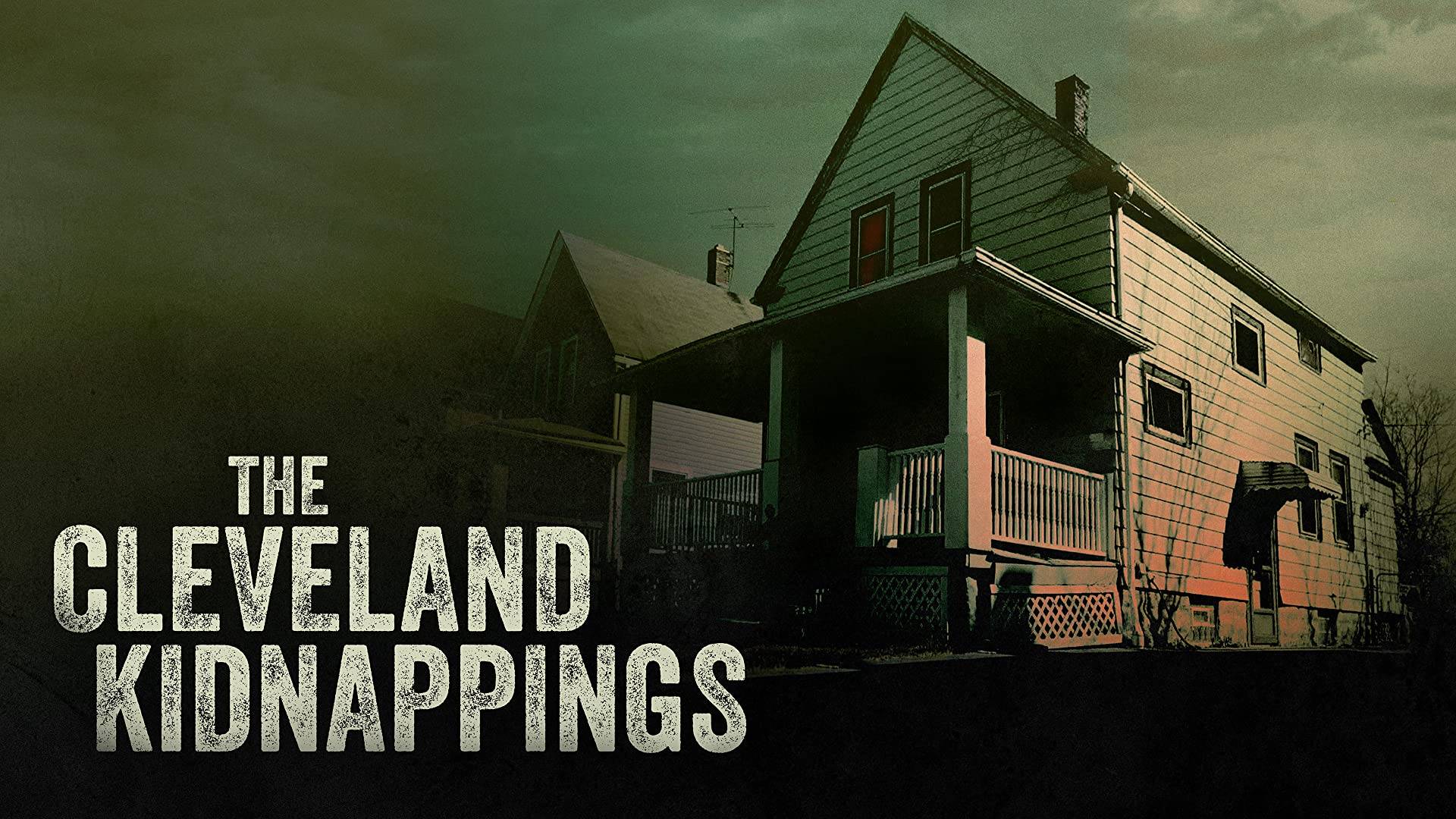 The Cleveland Kidnappings - Season 1