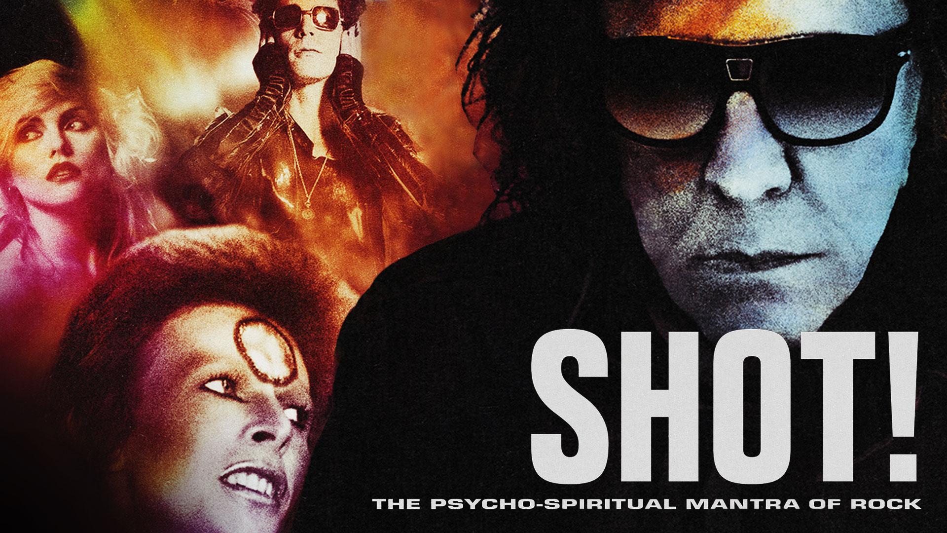 Shot! The Psycho-Spiritual Mantra of Rock