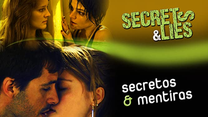 Secrets and Lies / Secretos y Mentiras (English Subtitled)