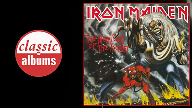 Iron Maiden: The Number of the Beast (Classic Albums)