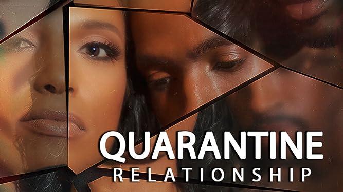 Quarantine Relationship