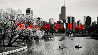 Photos in the Rain