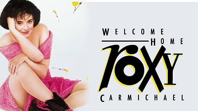 Welcome Home, Roxy Carmichael