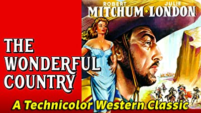 """Robert Mitchum & Julie London in """"The Wonderful Country"""" - A Technicolor Western Classic"""
