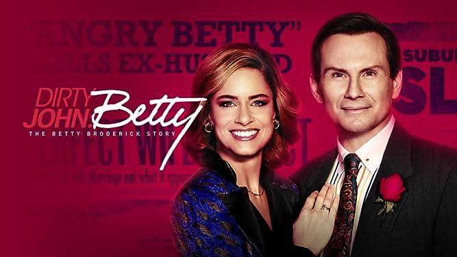 Dirty John: The Betty Broderick Story, Season 2