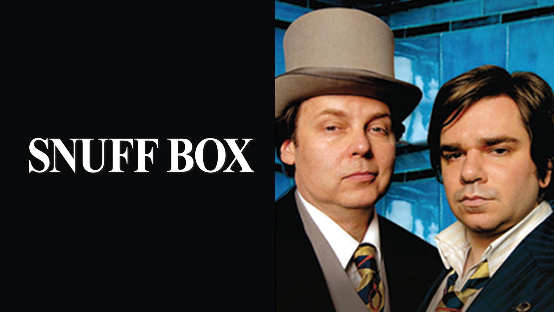 Snuff Box Season 1