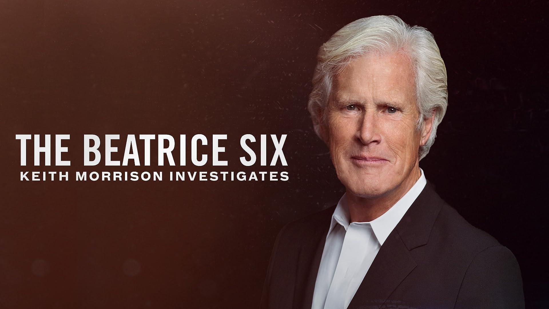 The Beatrice Six: Keith Morrison Investigates - Season 1