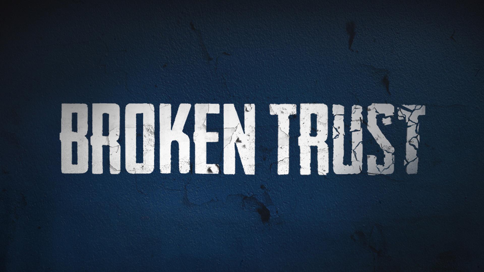 Broken Trust - Season 1