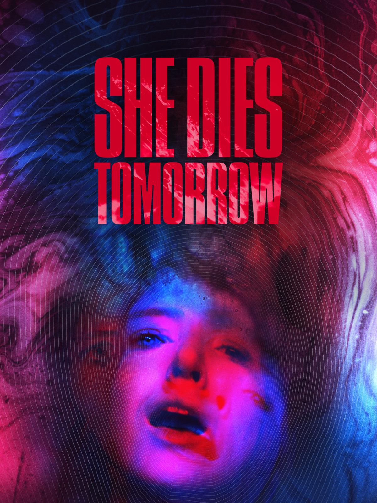 Prime Video: She Dies Tomorrow
