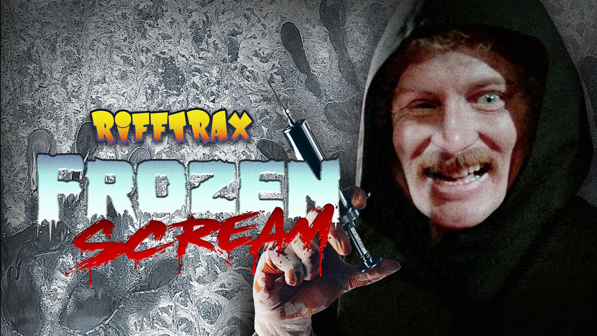 RiffTrax: Frozen Scream