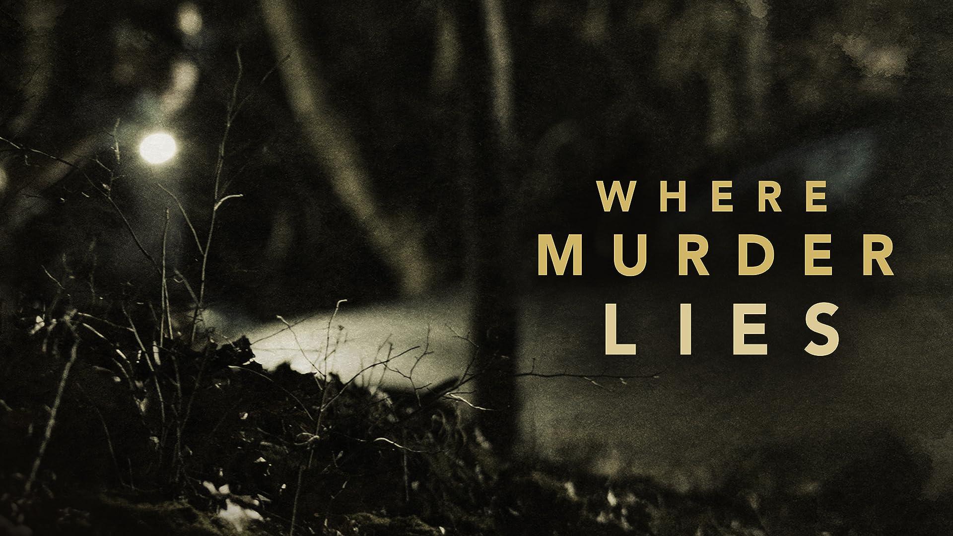 Where Murder Lies - Season 1