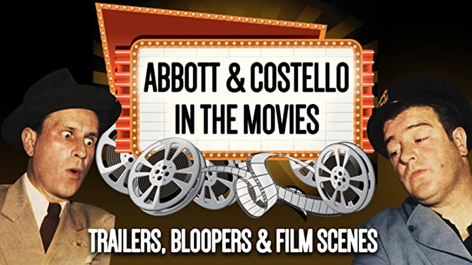 Abbott & Costello In The Movies - Trailers, Bloopers, & Film Scenes