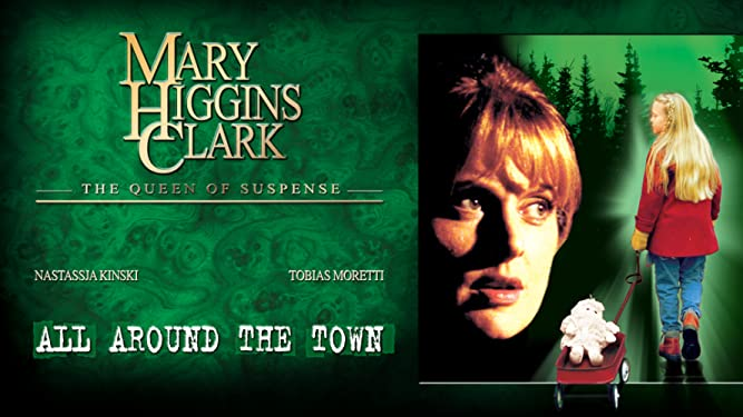 Mary Higgins Clark's: All Around The Town