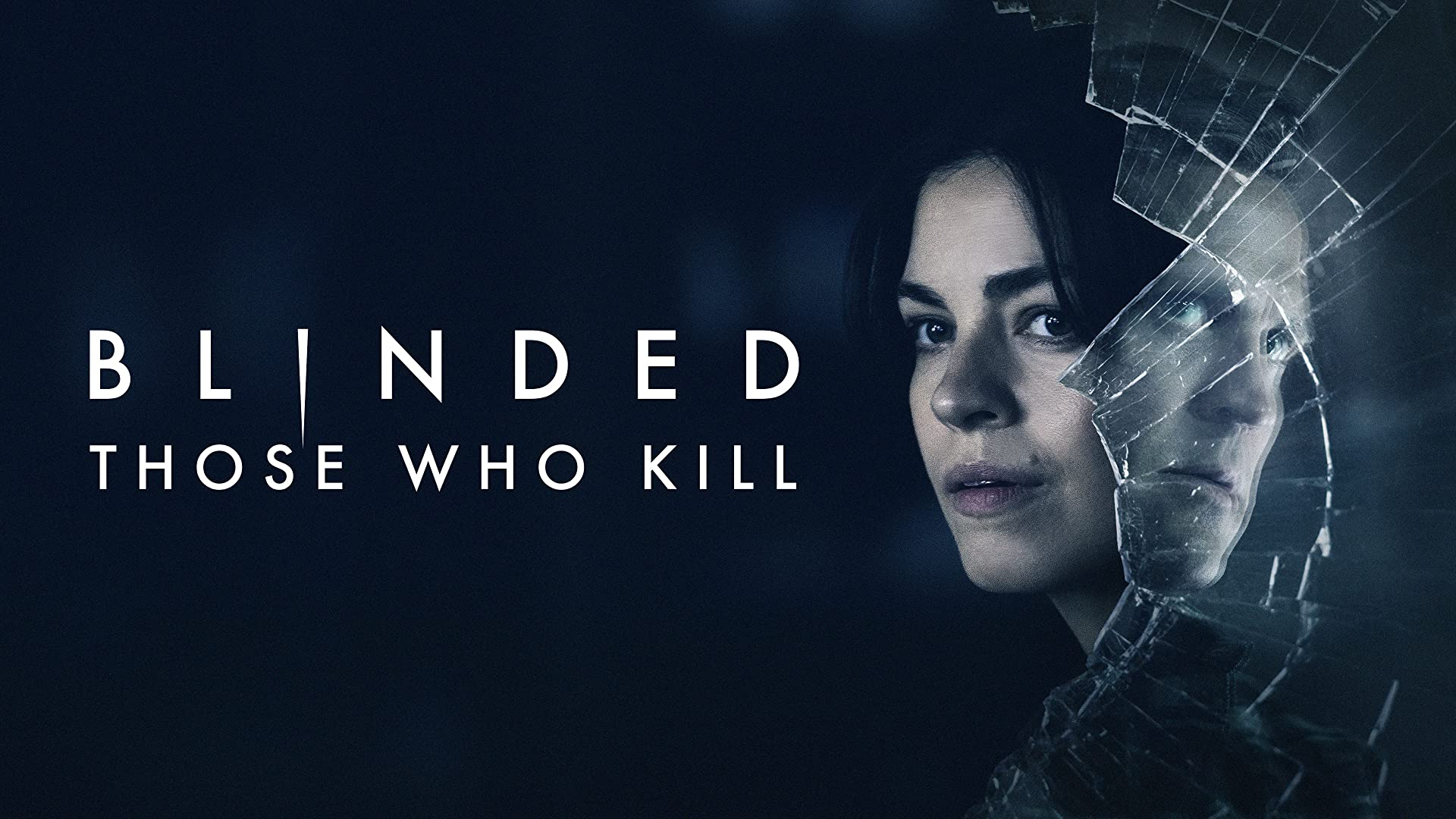 Blinded: Those Who Kill - Series 1