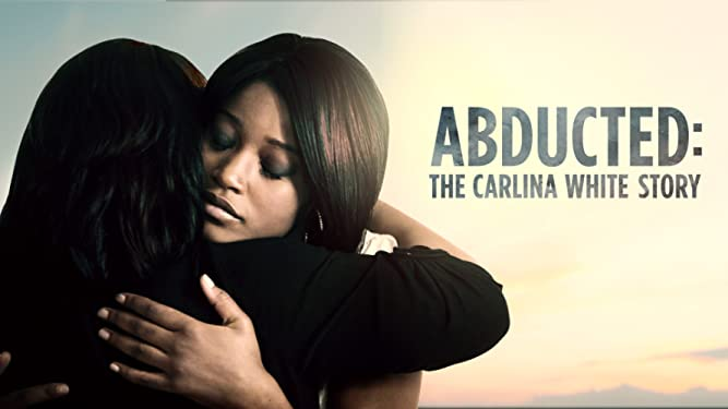 Abducted: The Carlina White Story - Season 1