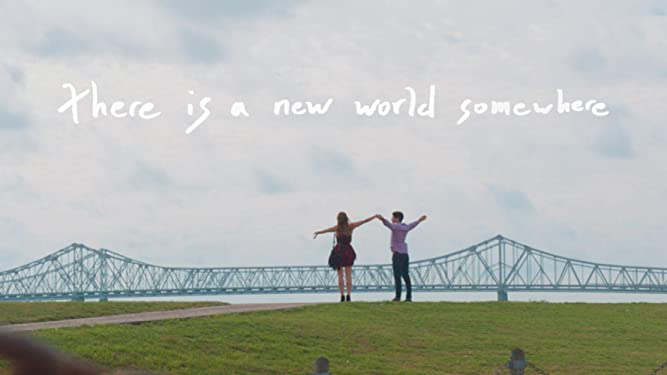 There Is A New World Somewhere
