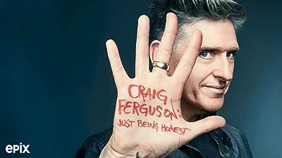 Craig Ferguson: Just Being Honest