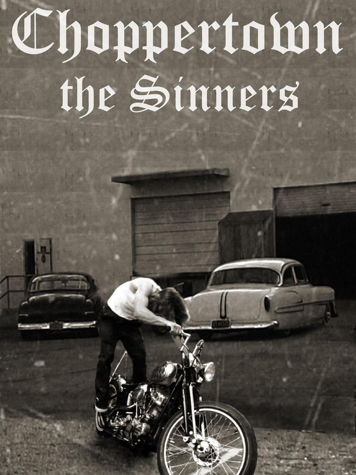 Resultado de imagem para Choppertown: The Sinners