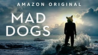 Mad Dogs Season 1