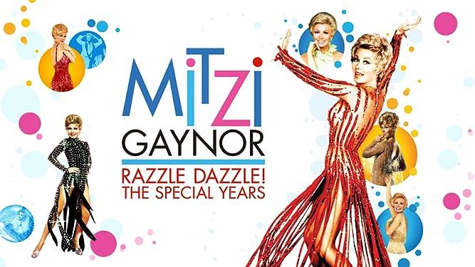 Mitzi Gaynor Razzle Dazzle! The Special Years