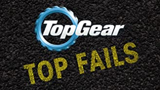 Top Gear: Top Fails